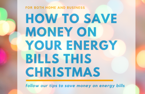 How to Save Money on Your Energy Bills This Christmas
